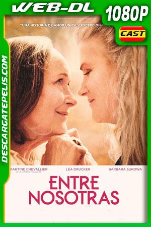 Entre Nosotras (2019) 1080p WEB-DL