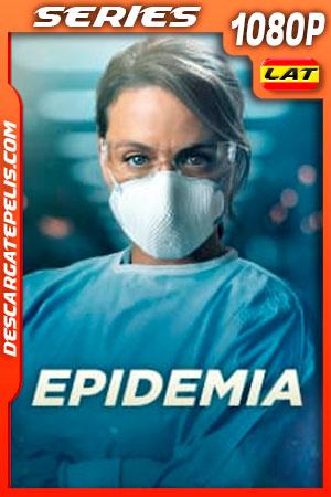 Epidemia Temporada 1 (2020) 1080p WEB-DL Latino