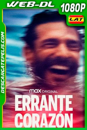 Errante corazón (2021) 1080p WEB-DL Latino