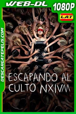 Escapando al culto NXIVM (2019) 1080p WEB-DL Latino