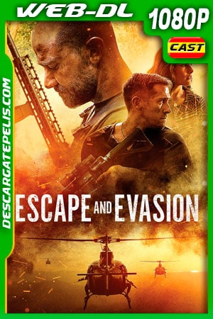 Escape y Evasión (2019) 1080p WEB-DL Castellano
