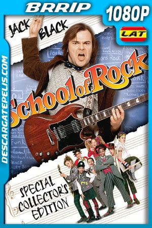 Escuela de Rock (2003) 1080p BRRip Latino – Ingles