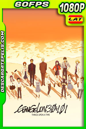 Evangelion: 3.0+1.01 Triple (2021) 1080p 60FPS WEB-DL AMZN Latino