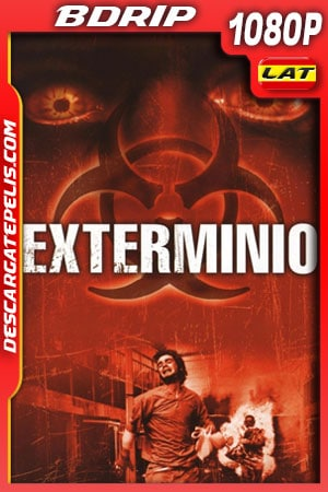 Exterminio (2002) 1080p BDrip Latino
