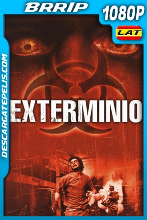 Exterminio (2002) 1080p BRrip Latino