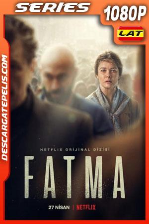 Fatma (2021) Temporada 1 1080p WEB-DL Latino