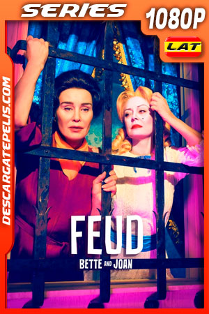 Feud Temporada 1 (2017) 1080p WEB-DL Latino