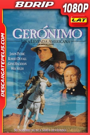 Gerónimo: Una leyenda americana (1993) 1080p BDrip Latino – Ingles