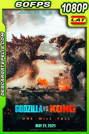 Godzilla vs Kong (2021) 1080p 60FPS WEB-DL Latino