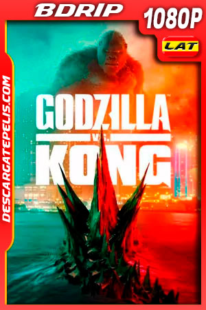 Godzilla vs Kong (2021) 1080p BDRip Latino