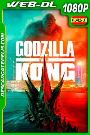 Godzilla vs Kong (2021) 1080p WEB-DL Castellano