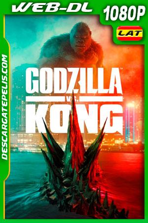 Godzilla vs Kong (2021) 1080p WEB-DL Latino