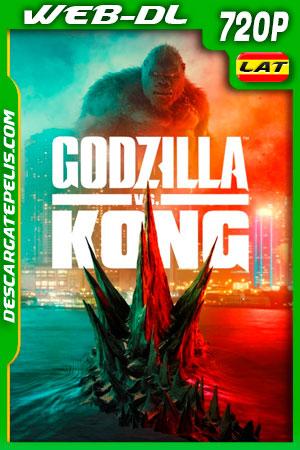 Godzilla vs Kong (2021) 720p WEB-DL Latino