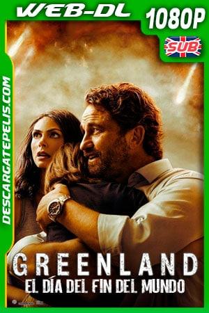 Greenland (El día del fin del mundo) (2020) 1080p AMZN WEB-DL