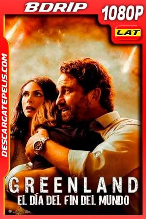 Greenland: El día del fin del mundo (2020) 1080p BDRip Latino