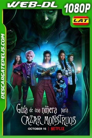 Guía de una niñera para cazar monstruos (2020) 1080p WEB-DL Latino