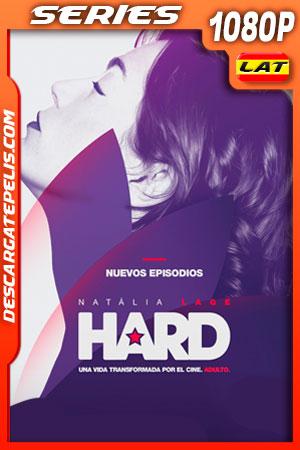 Hard (2020) Temporada 2 1080p WEB-DL Latino