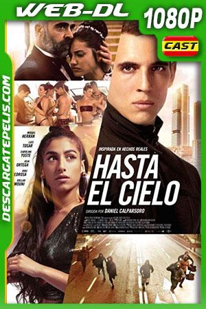 Hasta el cielo (2020) 1080p WEB-DL Español