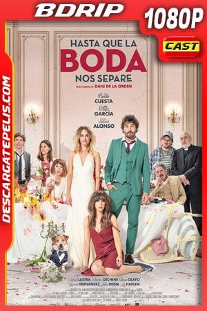 Hasta que la boda nos separe (2020) 1080p BDRip Castellano