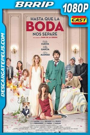 Hasta que la boda nos separe (2020) 1080p BRRip Castellano