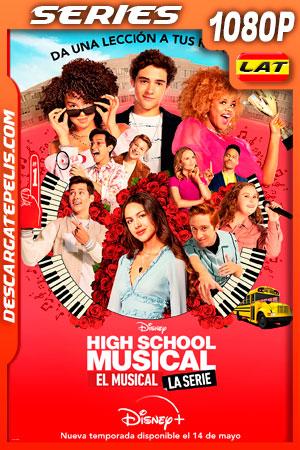 High School Musical: El Musical: La Serie Temporada 2 (2021) 1080p WEB-DL Latino