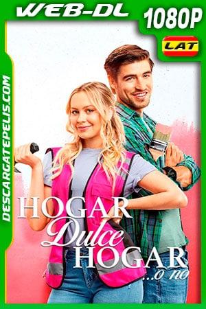 Hogar Dulce Hogar (2020) 1080p WEB-DL Latino