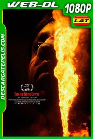 Huachicolero (2019) 1080p WEB-DL AMZN Latino