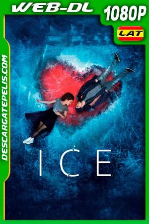 Ice: cuando el amor transforma (2018) 1080p WEB-DL Latino