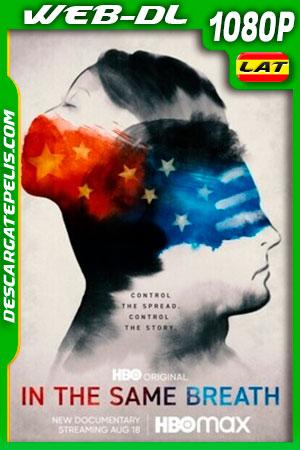 In The Same Breath: ¿qué es verdad y qué es mentira? (2021) 1080p WEB-DL Latino