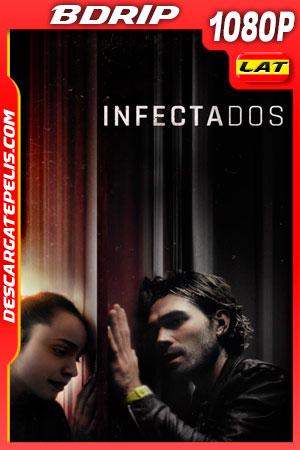 Infectados (2020) 1080p BDRip Latino