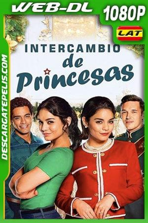 Intercambio de princesas (2018) 1080p WEB-DL Latino