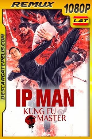 Ip Man: El Maestro del Kung Fu (2019) 1080p Remux Latino
