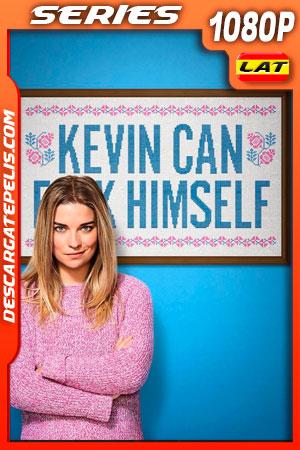 Kevin Can F**K Himself Temporada 1 (2021) 1080p WEB-DL Latino