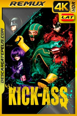 Kick-Ass (2010) 4K BDRemux HDR Latino – Ingles