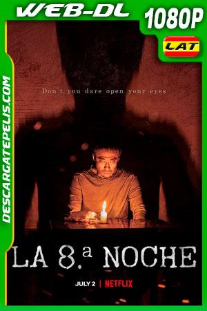 La 8ª noche (2021) 1080p WEB-DL Latino