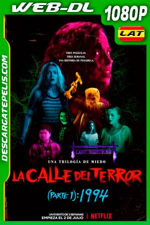 La calle del terror (Parte 1): 1994 (2021) 1080p WEB-DL Latino