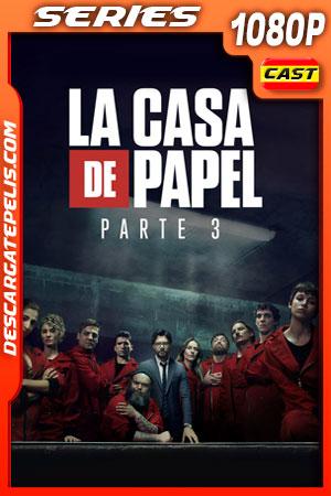 La casa de papel (2019) Temporada 3 1080p WEB-DL Castellano