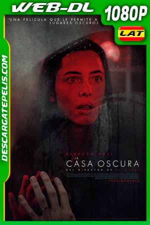 La casa oscura (2020) 1080p WEB-DL Latino