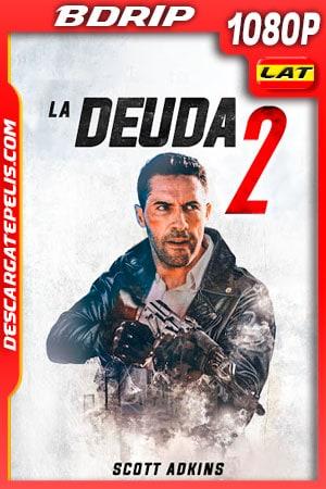 La deuda 2 (2020) 1080p BDRip Latino