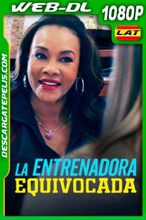 La entrenadora equivocada (2020) 1080p WEB-DL Latino