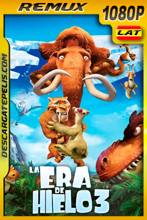 La era de hielo 3 (2009) 1080p Remux Latino