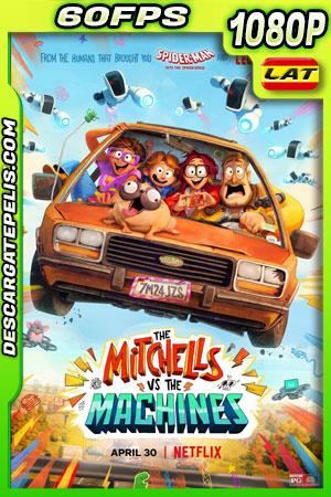 La familia Mitchell vs. las máquinas (2021) 1080p 60FPS WEB-DL Latino