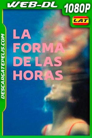 La forma de las horas (2019) 1080p WEB-DL Latino