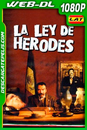 La ley de Herodes (1999) 1080p WEB-DL Latino