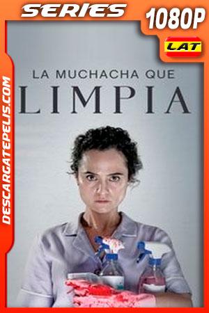 La muchacha que limpia Temporada 1 (2021) 1080p WEB-DL Latino