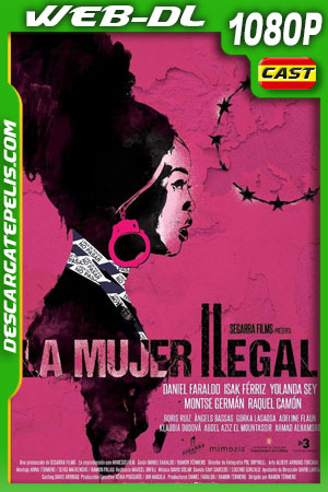 La mujer ilegal (2020) 1080p WEB-DL Español