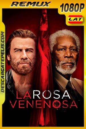 La rosa venenosa (2019) 1080p Remux Latino