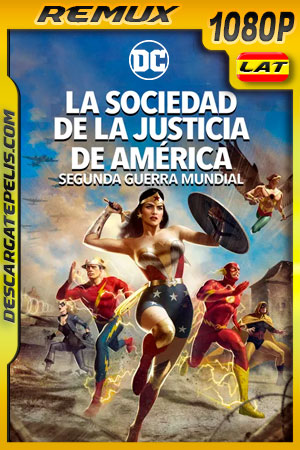 La sociedad de la justicia de América: Segunda guerra mundial (2021) 1080p Remux Latino
