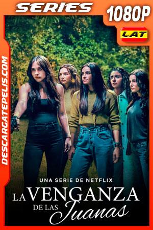 La venganza de las Juanas Temporada 1 (2021) 1080p WEB-DL Latino