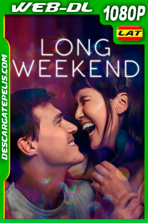 Largo fin de semana (2021) 1080p WEB-DL Latino